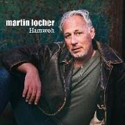 Cover-Bild zu Locher, Martin (Solist): Martin Locher: Hamweh