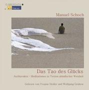 Cover-Bild zu Das Tao des Glücks - Hörbuch von Schoch, Manuel