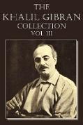 Cover-Bild zu Gibran, Kahlil: The Khalil Gibran Collection Volume III