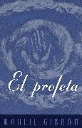 Cover-Bild zu Gibran, Kahlil: El Profeta