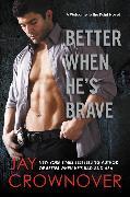Cover-Bild zu Crownover, Jay: Better When He's Brave