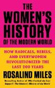 Cover-Bild zu Miles, Rosalind: The Women's History of the Modern World