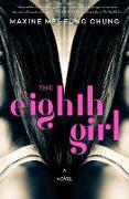 Cover-Bild zu Chung, Maxine Mei-Fung: The Eighth Girl