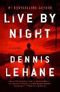 Cover-Bild zu Lehane, Dennis: Live by Night
