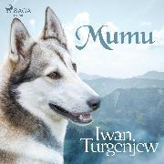 Cover-Bild zu Turgenjew, Iwan: Mumu (Ungekürzt) (Audio Download)