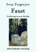 Cover-Bild zu Turgenjew, Iwan: Faust (eBook)