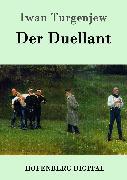 Cover-Bild zu Turgenjew, Iwan: Der Duellant (eBook)