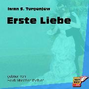 Cover-Bild zu Turgenjew, Iwan S.: Erste Liebe (Ungekürzt) (Audio Download)