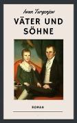Cover-Bild zu Turgenjew, Iwan: Väter und Söhne (eBook)