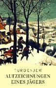 Cover-Bild zu Turgenjew, Iwan: Aufzeichnungen eines Jägers (eBook)
