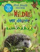 Cover-Bild zu Die Wildnis vor deiner Haustür von Dilger, Mike