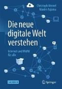 Cover-Bild zu Asjoma, Maxim: Die neue digitale Welt verstehen