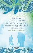 Cover-Bild zu Andersson, Per J.: Vom Inder, der mit dem Fahrrad bis nach Schweden fuhr um dort seine große Liebe wiederzufinden