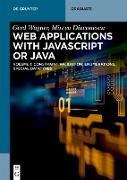 Cover-Bild zu Wagner, Gerd: Web Applications with Javascript or Java (eBook)