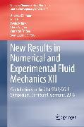 Cover-Bild zu Krämer, Ewald (Hrsg.): New Results in Numerical and Experimental Fluid Mechanics XII (eBook)