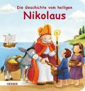 Cover-Bild zu Görtler, Carolin (Illustr.): Die Geschichte vom heiligen Nikolaus