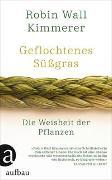 Cover-Bild zu Kimmerer, Robin Wall: Geflochtenes Süßgras