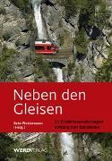Cover-Bild zu Westermann, Reto: Neben den Gleisen