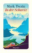 Cover-Bild zu Twain, Mark: In der Schweiz