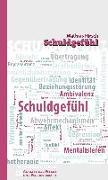 Cover-Bild zu Schuldgefühl von Hirsch, Mathias
