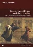 Cover-Bild zu Borderline-Mütter und ihre Kinder von Lawson, Christine Ann