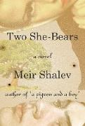Cover-Bild zu Shalev, Meir: Two She-Bears