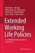 Cover-Bild zu Ní Léime, Áine (Hrsg.): Extended Working Life Policies (eBook)