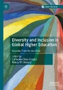 Cover-Bild zu Sanger, Catherine Shea (Hrsg.): Diversity and Inclusion in Global Higher Education (eBook)