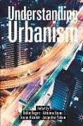 Cover-Bild zu Rogers, Dallas (Hrsg.): Understanding Urbanism (eBook)