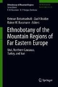 Cover-Bild zu Batsatsashvili, Ketevan (Hrsg.): Ethnobotany of the Mountain Regions of Far Eastern Europe (eBook)