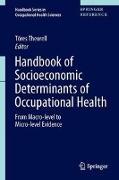 Cover-Bild zu Theorell, Töres (Hrsg.): Handbook of Socioeconomic Determinants of Occupational Health (eBook)