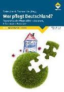 Cover-Bild zu Arend, Stefan (Hrsg.): Wer pflegt Deutschland?