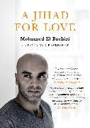 Cover-Bild zu El Bachiri, Mohamed: A Jihad for Love (eBook)
