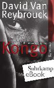 Cover-Bild zu Reybrouck, David Van: Kongo (eBook)