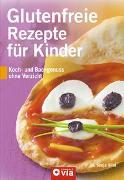Cover-Bild zu Glutenfreie Rezepte für Kinder von Vilei, Sonja