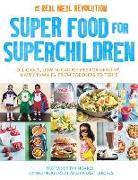 Cover-Bild zu Super Food for Superchildren von Noakes, Tim