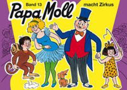 Cover-Bild zu Papa Moll macht Zirkus von Strebel, Guido