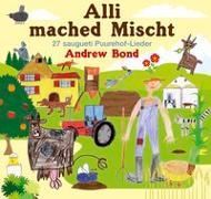 Cover-Bild zu Alli mached Mischt, Musik-CD von Bond, Andrew