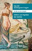 Cover-Bild zu Rüpke, Ulrike: Die 101 wichtigsten Fragen: Götter und Mythen der Antike