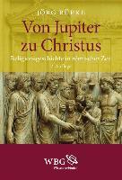 Cover-Bild zu Rüpke, Jörg: Von Jupiter zu Christus