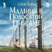 Cover-Bild zu Boyne, John: Mal'chik v polosatoj pizhame (Audio Download)