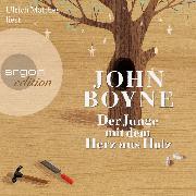 Cover-Bild zu Boyne, John: Der Junge mit dem Herz aus Holz (ungekürzt) (Audio Download)