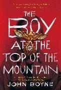 Cover-Bild zu Boyne, John: The Boy at the Top of the Mountain