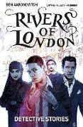 Cover-Bild zu Aaronovitch, Ben: Rivers of London Volume 4: Detective Stories