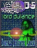 Cover-Bild zu Vestigial Surreality: 05 (eBook) von Larsen, Douglas Christian