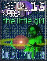 Cover-Bild zu Vestigial Surreality: 15 (eBook) von Larsen, Douglas Christian