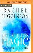 Cover-Bild zu Higginson, Rachel: BREATHLESS MAGIC M