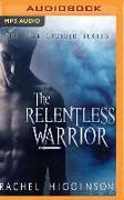Cover-Bild zu Higginson, Rachel: The Relentless Warrior