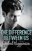 Cover-Bild zu Higginson, Rachel: The Difference Between Us (eBook)