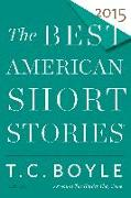 Cover-Bild zu Boyle, T.C. (Hrsg.): The Best American Short Stories 2015
